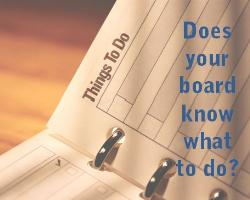Do Your Board Members Know What They Should Be Doing
